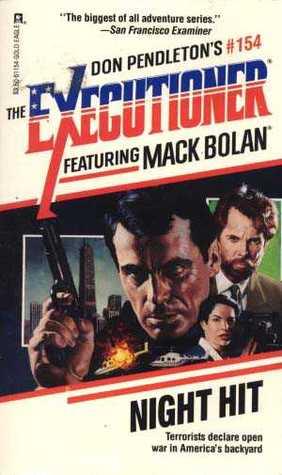Night Hit (Mack Bolan The Executioner, #154)
