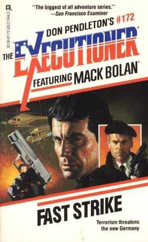 Fast Strike (Mack Bolan The Executioner, #172)