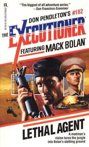 Lethal Agent (Mack Bolan The Executioner, #182)