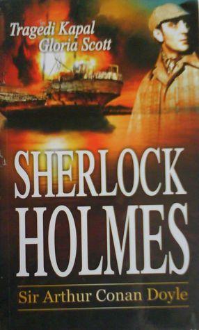Sherlock Holmes : Tragedi kapal Gloria Scott
