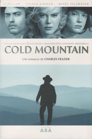 Cold Mountain - O Regresso do Soldado