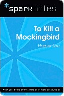 To Kill a Mockingbird (SparkNotes Literature Guide)