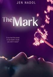 The Mark (The Mark, #1) Pdf Book