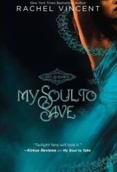 My Soul to Save (Soul Screamers, #2)