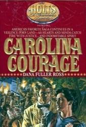 Carolina Courage (The Holts, #3)