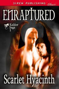 Enraptured (Kaldor Saga, #1)