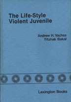 The Life Style Violent Juvenile: The Secure Treatment Approach
