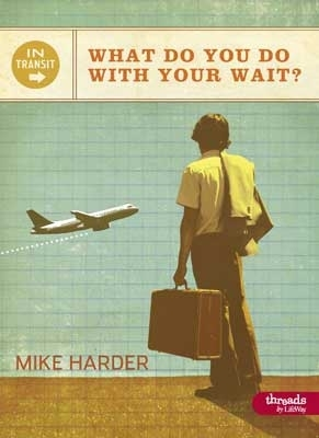 InTransit: What Do You Do With Your Wait?