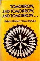 Tomorrow, and Tomorrow, and Tomorrow ...