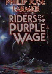 Riders of the Purple Wage Pdf Book