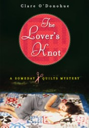 The Lover's Knot (Someday Quilts Mystery, #1) Pdf Book