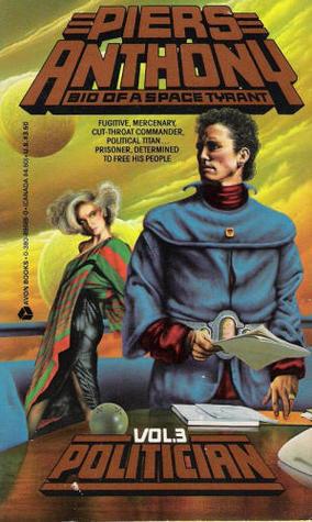 Politician (Bio of a Space Tyrant, #3)