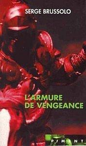 L'Armure de vengeance (Jehan de Montpéril, #2)