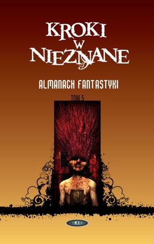 Kroki w nieznane: Almanach fantastyki 2009