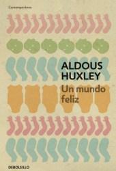 Un mundo feliz Pdf Book