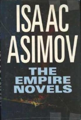 The Empire Novels (Galactic Empire #1-3)