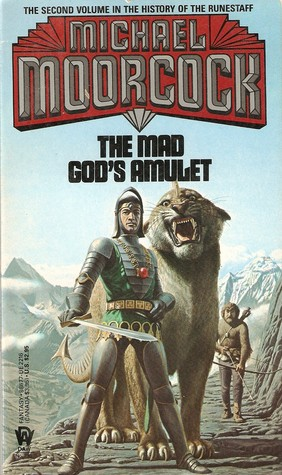 The Mad God's Amulet (The History of the Runestaff #2)