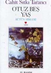 Otuz Beş Yaş - Bütün Şiirleri Pdf Book