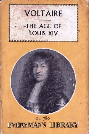 The Age of Louis XIV (Everyman's Library #780)