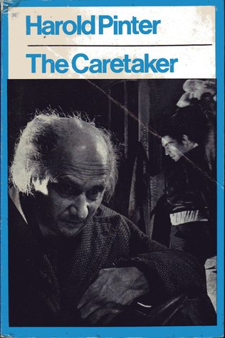 The Caretaker by Harold Pinter