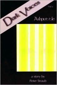 Dark Voices Volume 4: Peter Straub's Ashputtle