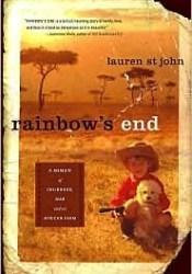 Rainbow's End: A Memoir of Childhood, War and an African Farm Pdf Book