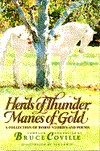 Herds of Thunder, Manes of Gold