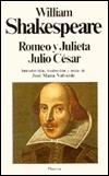 Romeo y Julieta / Julio César