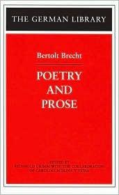 Bertolt Brecht: Poetry and Prose