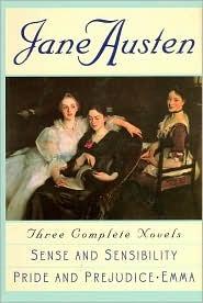 Jane Austen: Three Complete Novels: Sense and Sensibility; Pride and Prejudice; Emma