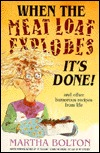 When the Meat Loaf Explodes, It's Done and Other Humorous Recipes from Life