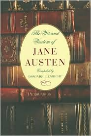 The Wit and Wisdom of Jane Austen