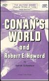 Conan's World and Robert E. Howard
