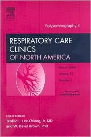 Polysomnography II, An Issue of Respiratory Care Clinics