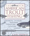 New North American Trout Fishing