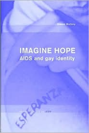 Imagine Hope: AIDS and gay identity