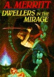 Dwellers in the Mirage Pdf Book