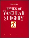 Review of Vascular Surgery