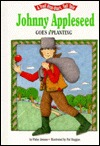 Johnny Appleseed Goes A'Planting