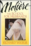 The School For Husbands / Sganarelle, or The Imaginary Cuckold