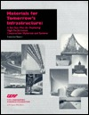 Materials for Tomorrows Infrastructure (Executive Report): A Ten-Year Plan for Deploying High-Performance Construction Materials and Systems