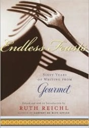 Endless Feasts: Sixty Years of Writing from Gourmet Pdf Book