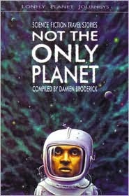 Not the Only Planet: Science Fiction Travel Stories