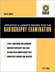Appleton & Lange's Review for the Radiography Examination (Book ) [With CDROM]