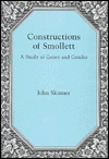 Constructions of Smollett: A Study in Genre and Gender