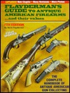 Flayderman's Guide To Antique American Firearms, And Their Values