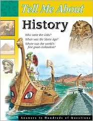 Tell Me About History (Tell Me About (Waterbird Books).)