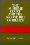 The Supreme Court And The Second Bill Of Rights: The Fourteenth Amendment And The Nationalization Of Civil Liberties