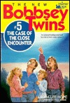 The Case of the Close Encounter (The New Bobbsey Twins #5)