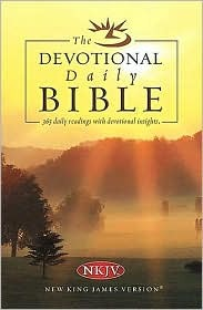 The Devotional Daily Bible: Arranged In 365 Daily Readings With Devotional Insights